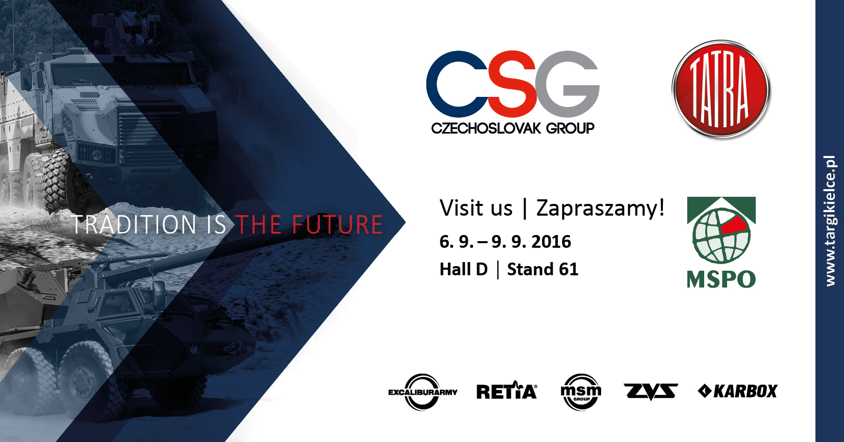 The companies CZECHOSLOVAK GROUP and TATRA will present themselves at the largest defence industry trade fair in Central Europe.